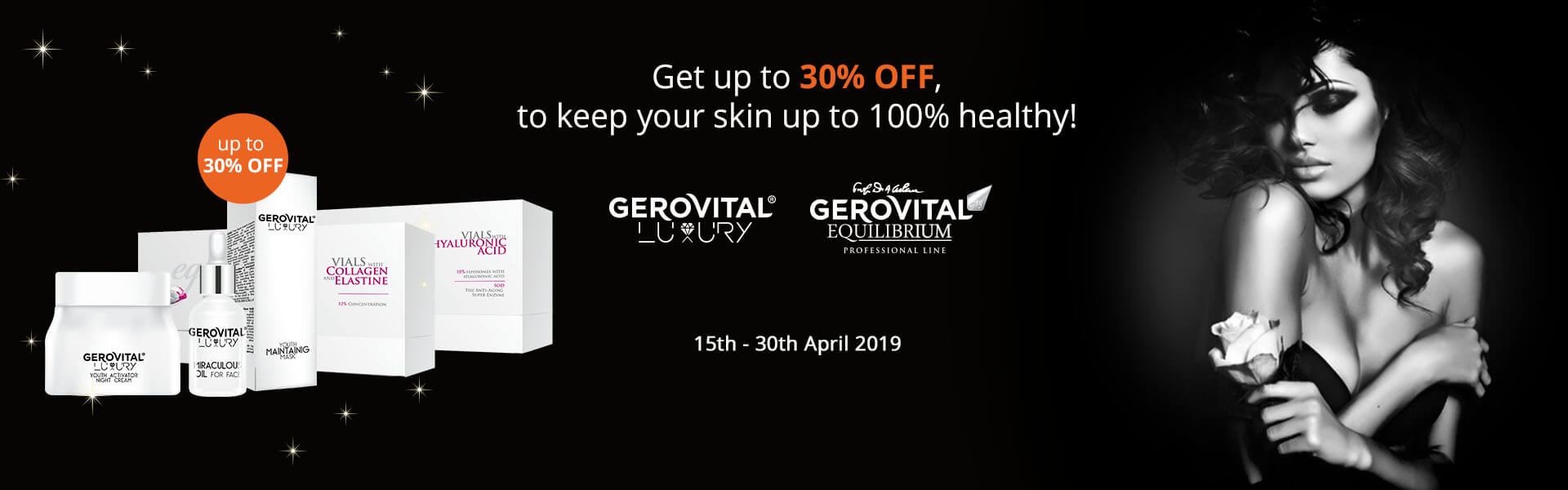 Get up to 30% OFF, to keep your skin up to 100% healthy!